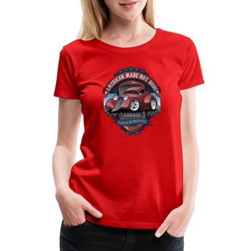 American Hot Rods Garage Vintage Car Sign Cartoon - Women's Premium T-Shirt