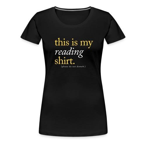 This is My Reading Shirt - Women's Premium T-Shirt