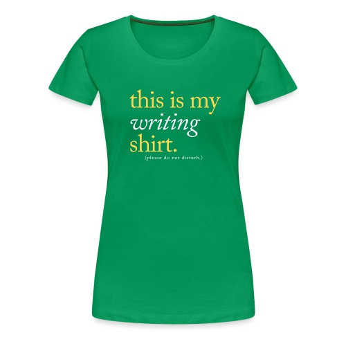 This is My Writing Shirt - Women's Premium T-Shirt