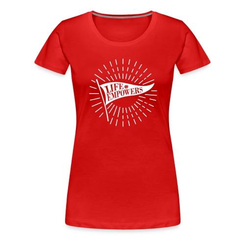 Life Empowers - Women's Premium T-Shirt