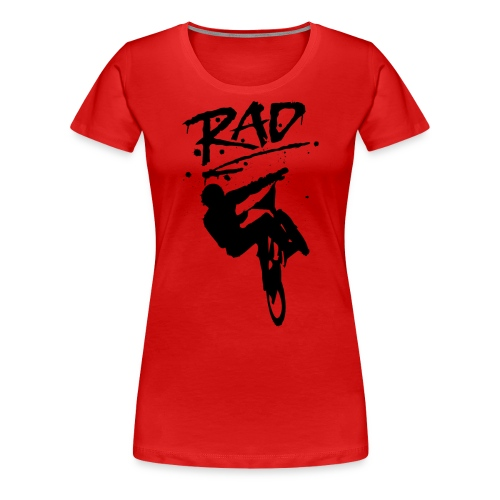 RAD BMX Bike Graffiti 80s Movie Radical Shirts - Women's Premium T-Shirt