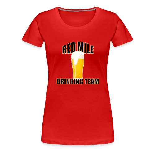 Red Mile Drinking Team - Women's Premium T-Shirt