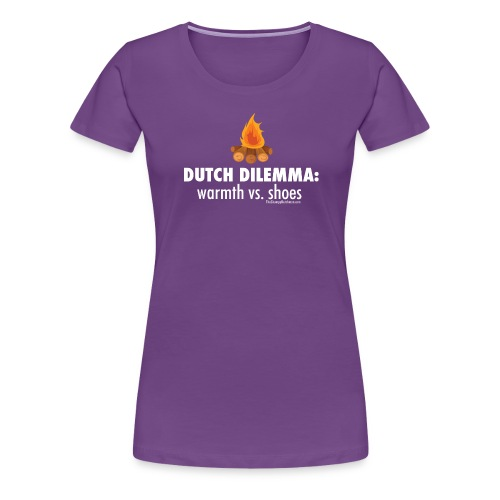 06 Dutch Dilemma white lettering - Women's Premium T-Shirt