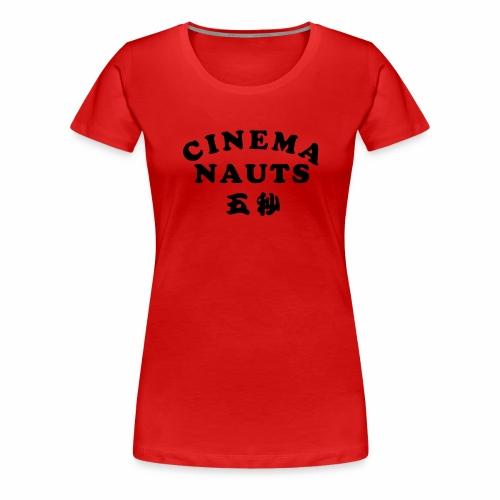 Cinemanauts v The Ninja - Women's Premium T-Shirt