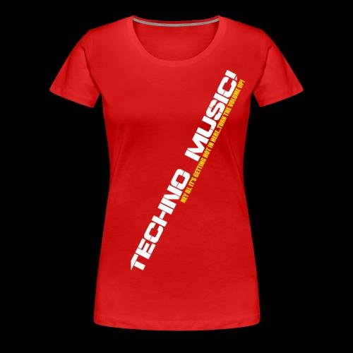 Techno Music.. Hey DJ.. - Women's Premium T-Shirt