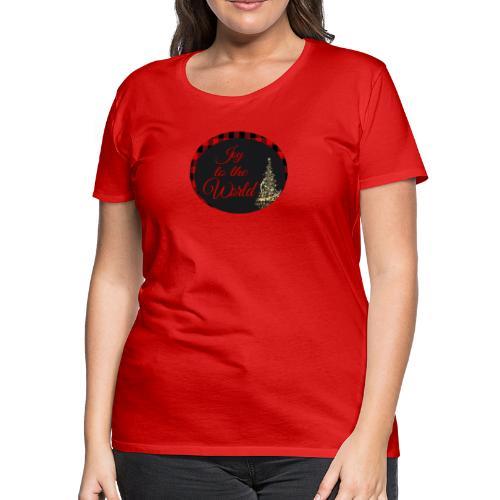 Joy to the World - Women's Premium T-Shirt