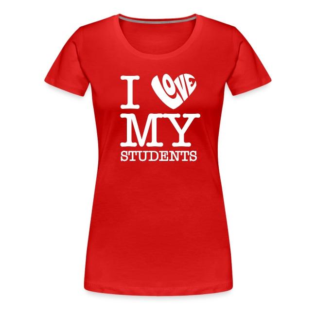 I Love My Students White