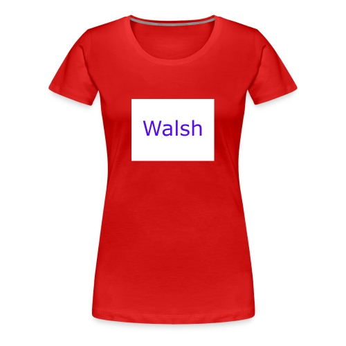 walsh - Women's Premium T-Shirt