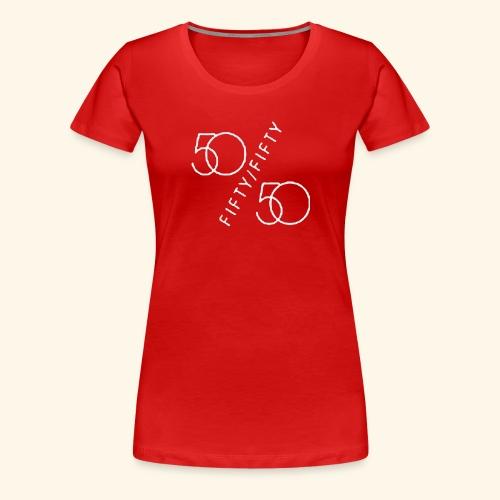 Fifty Fifty - Women's Premium T-Shirt