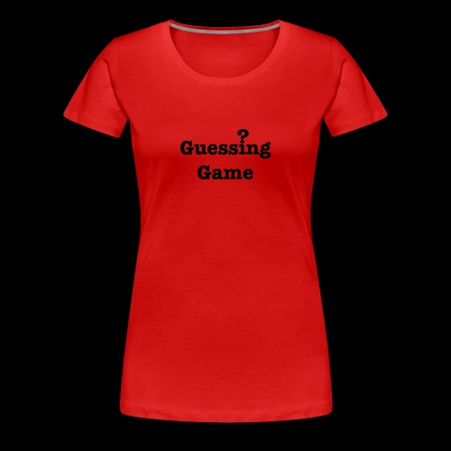 Question - Women's Premium T-Shirt