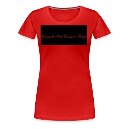 Edward and connor vlogs - Women's Premium T-Shirt