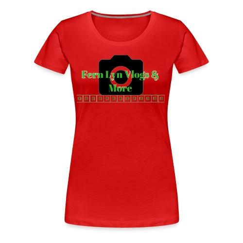 Fern Lyn Vlogs & More - Women's Premium T-Shirt