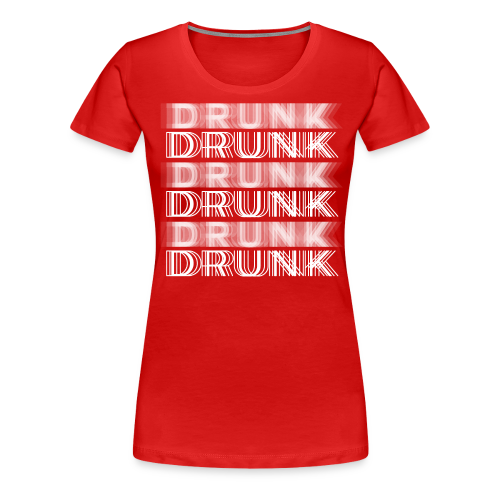 Drunk Typography - Women's Premium T-Shirt