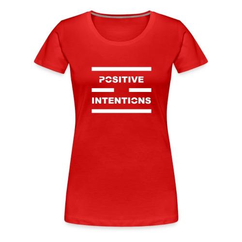 Positive Intentions White Lettering - Women's Premium T-Shirt