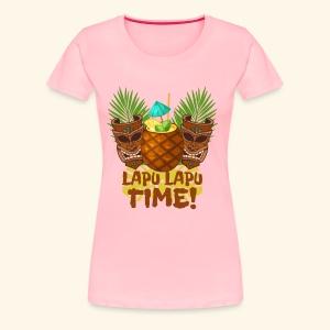 Lapu Lapu Time! - Women's Premium T-Shirt