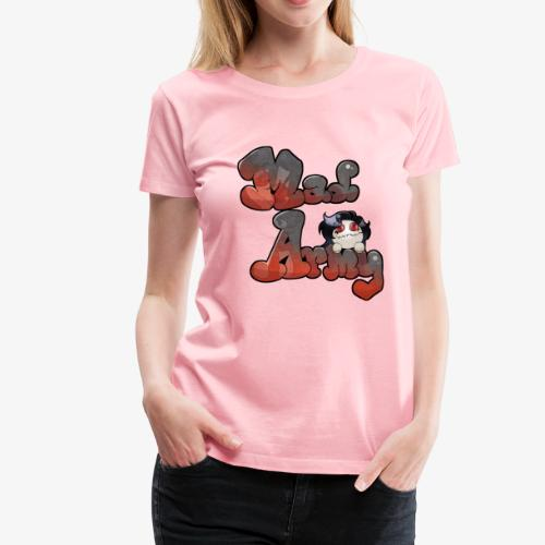 Mad Army - Women's Premium T-Shirt