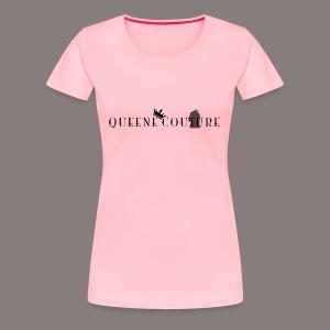 Queene Couture - Women's Premium T-Shirt