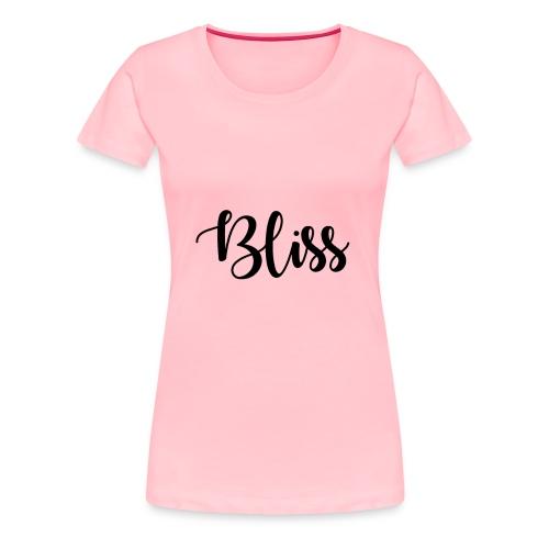 Bliss - Women's Premium T-Shirt