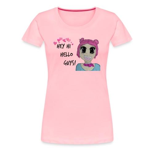 Hey Hi Hello Guys - Women's Premium T-Shirt