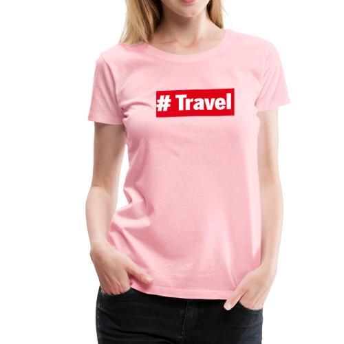 Travel - Women's Premium T-Shirt