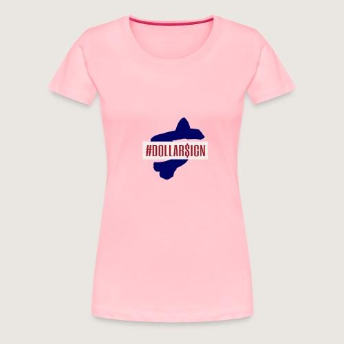 DollarSign Hashtag - Women's Premium T-Shirt