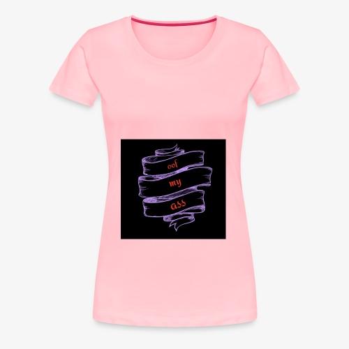 Oof My Ass - Women's Premium T-Shirt