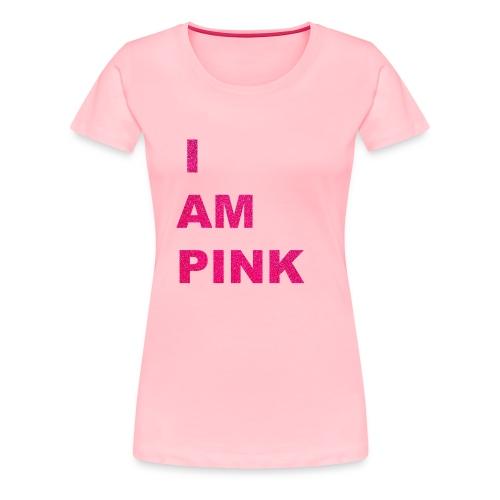 I AM PINK - Women's Premium T-Shirt