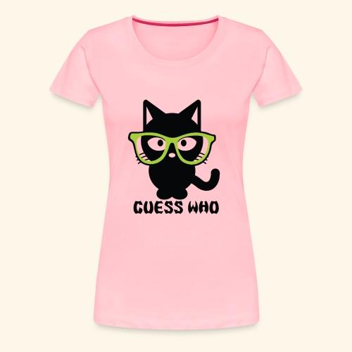 Guess Who Cat - Women's Premium T-Shirt