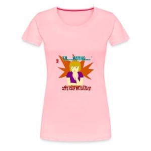 I'm Waiting...Don't Keep Me Waiting - Women's Premium T-Shirt