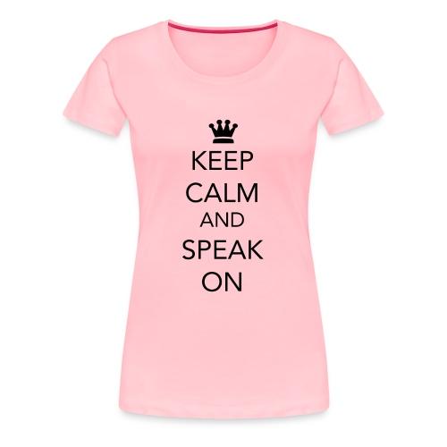 Keep Calm - Black Lettering - Women's Premium T-Shirt