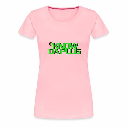 IKNOWDAPLUG - Women's Premium T-Shirt