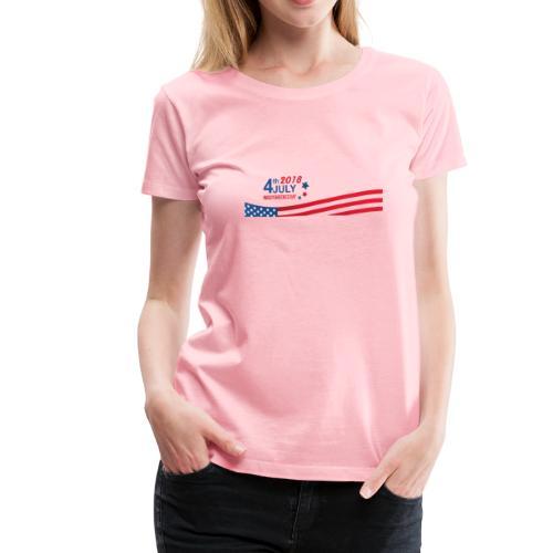 USA Independence Day 2018 - Women's Premium T-Shirt
