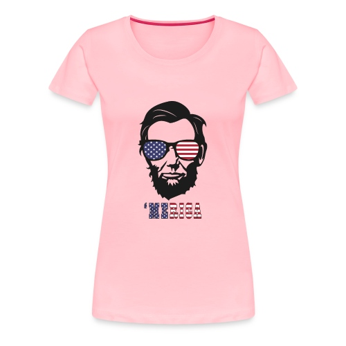 4th of july Abe lincoln t-shirts - Women's Premium T-Shirt