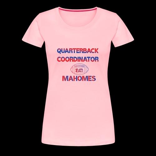 mahomes QurterBack Coordinator Patrick Legend KC - Women's Premium T-Shirt