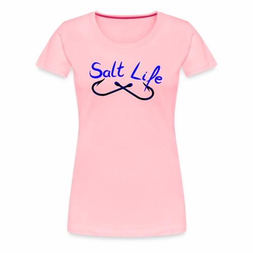 Salt Life - Women's Premium T-Shirt