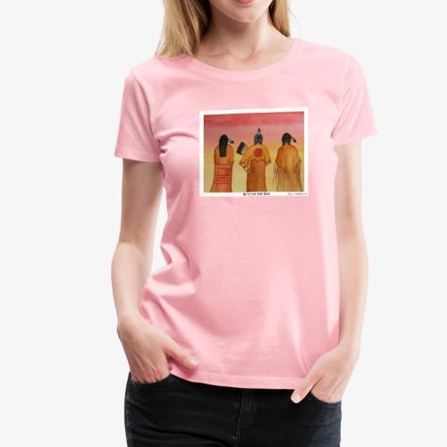 We've Got Your Back - Women's Premium T-Shirt