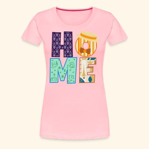 Home - Women's Premium T-Shirt