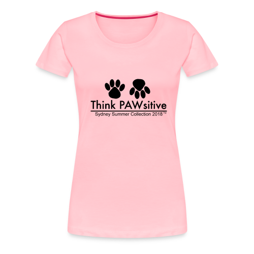 PAWsitive - Women's Premium T-Shirt