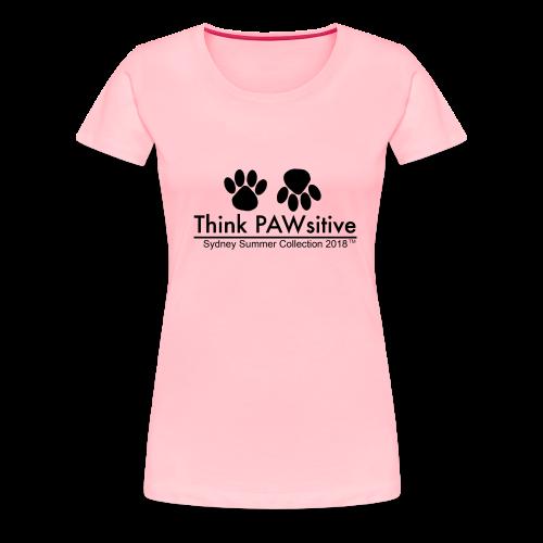 PAWsitive - Women's Premium T-Shirt