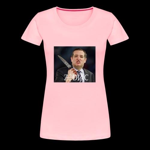 Zodiac Ted Cruz - Women's Premium T-Shirt