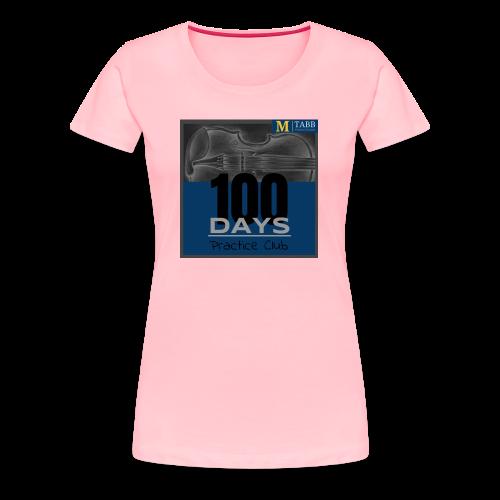 100 Days T-Shirt 2.0 - Women's Premium T-Shirt