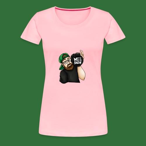 Matt s Rad Show Character - Women's Premium T-Shirt