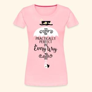 Practically Simple - Women's Premium T-Shirt