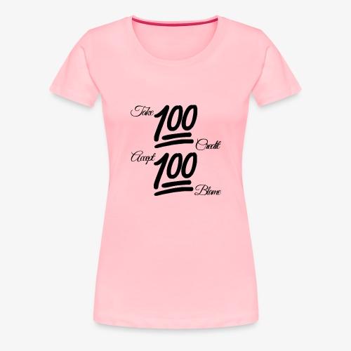 Keep It All The Way 100 (Unisex) blk blk - Women's Premium T-Shirt