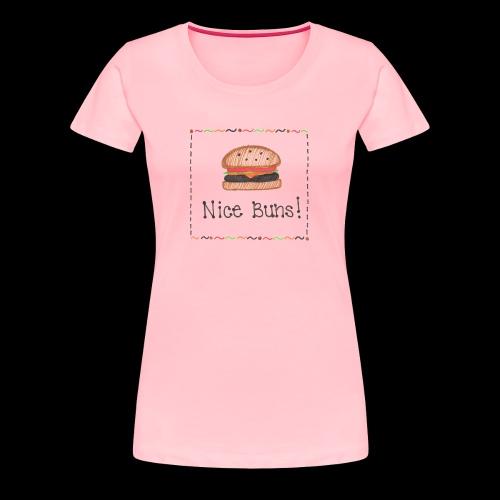 Mrs. Tee: Nice Buns! - Women's Premium T-Shirt