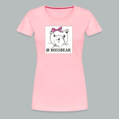 #BossBear - Women's Premium T-Shirt