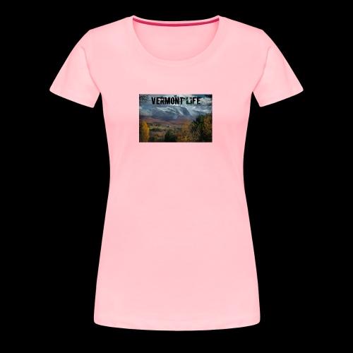 Vermont Life - Women's Premium T-Shirt