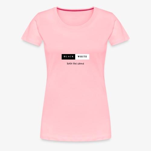 black and white - Women's Premium T-Shirt