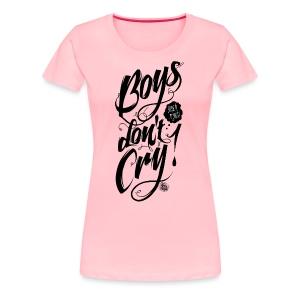 boys dont cry black - Women's Premium T-Shirt