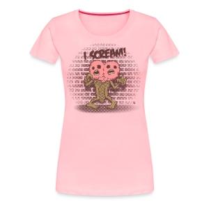 I scream - Women's Premium T-Shirt